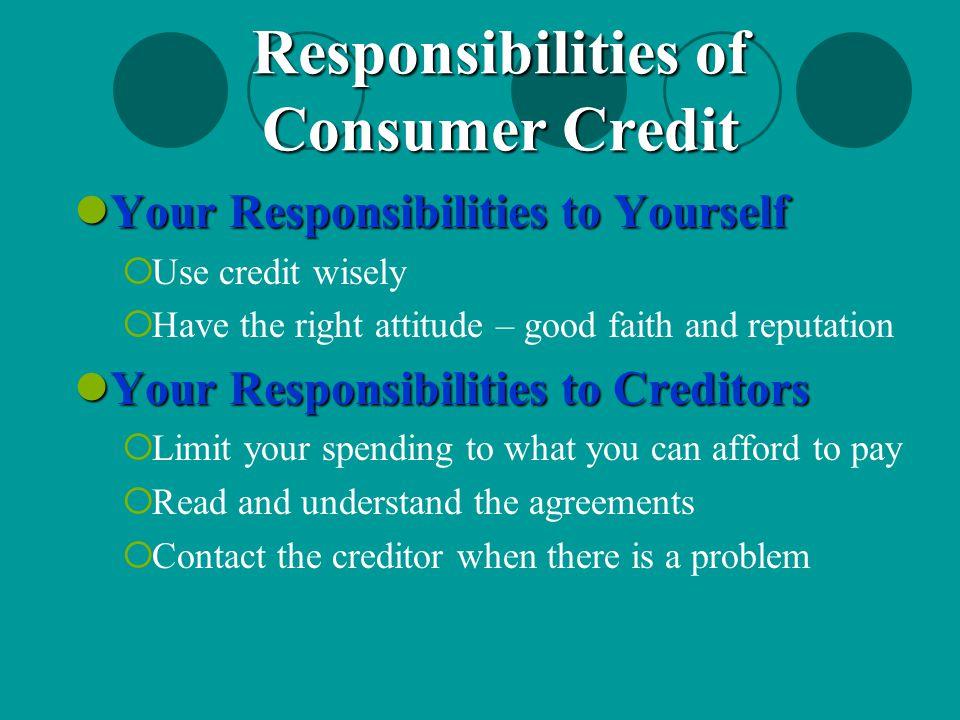 Responsibilities of Consumer Credit