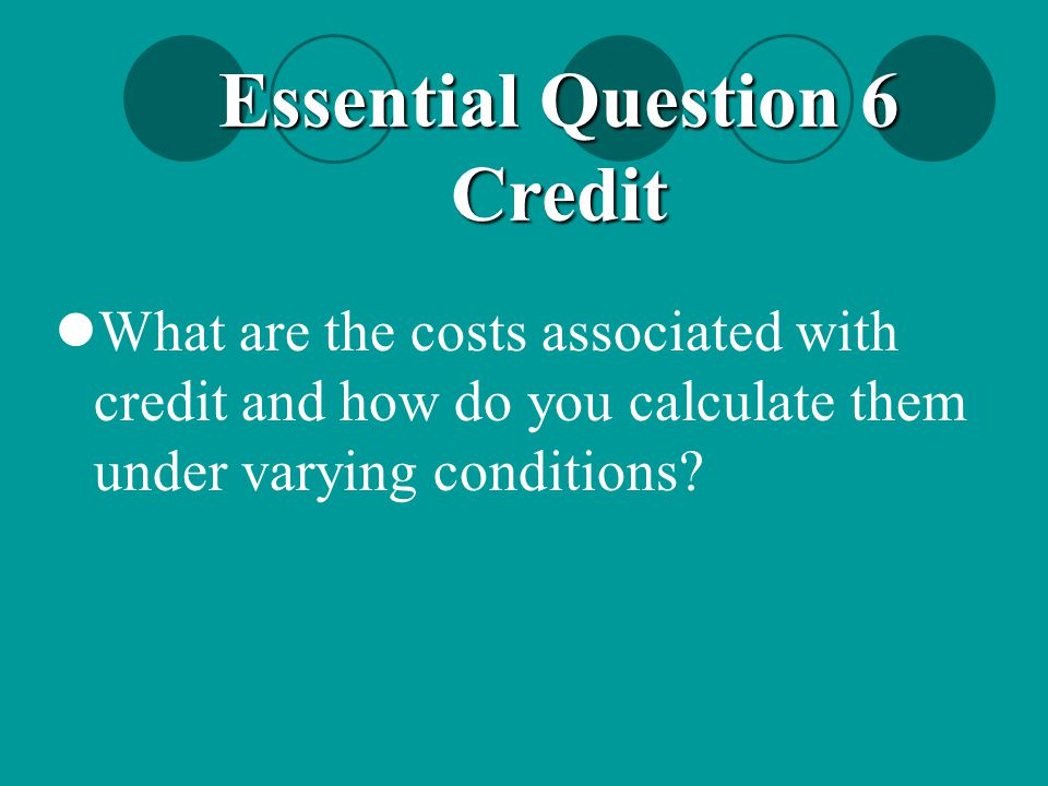 Essential Question 6 Credit