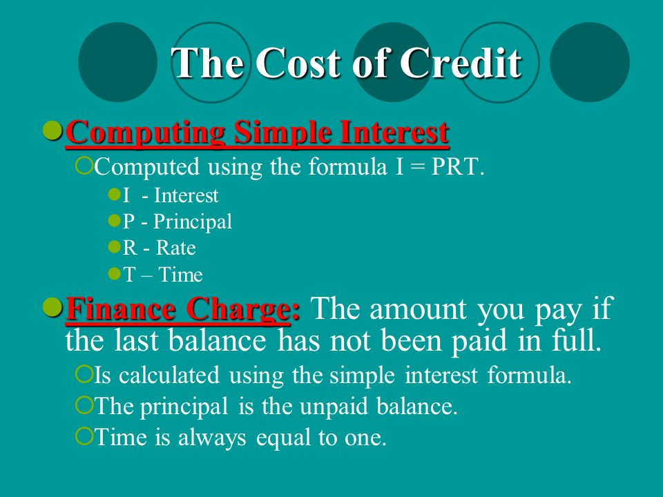 The Cost of Credit Computing Simple Interest
