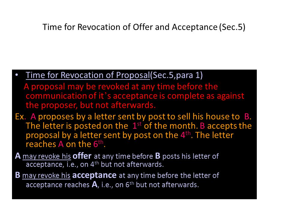 Time for Revocation of Offer and Acceptance (Sec.5)