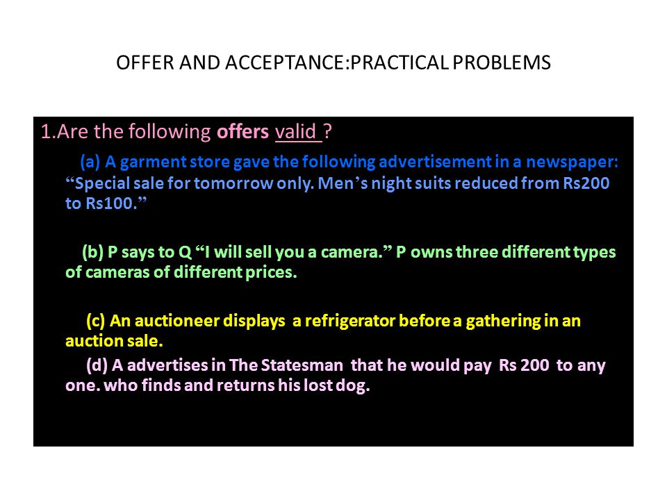 OFFER AND ACCEPTANCE:PRACTICAL PROBLEMS