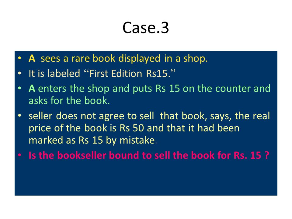 Case.3 A sees a rare book displayed in a shop.