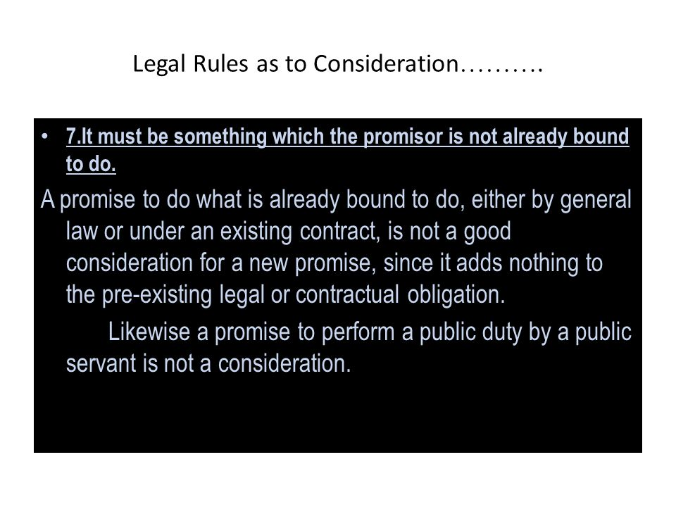 Legal Rules as to Consideration……….