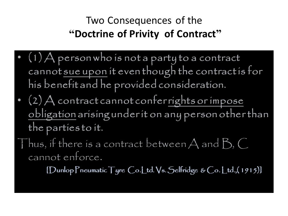 Two Consequences of the Doctrine of Privity of Contract