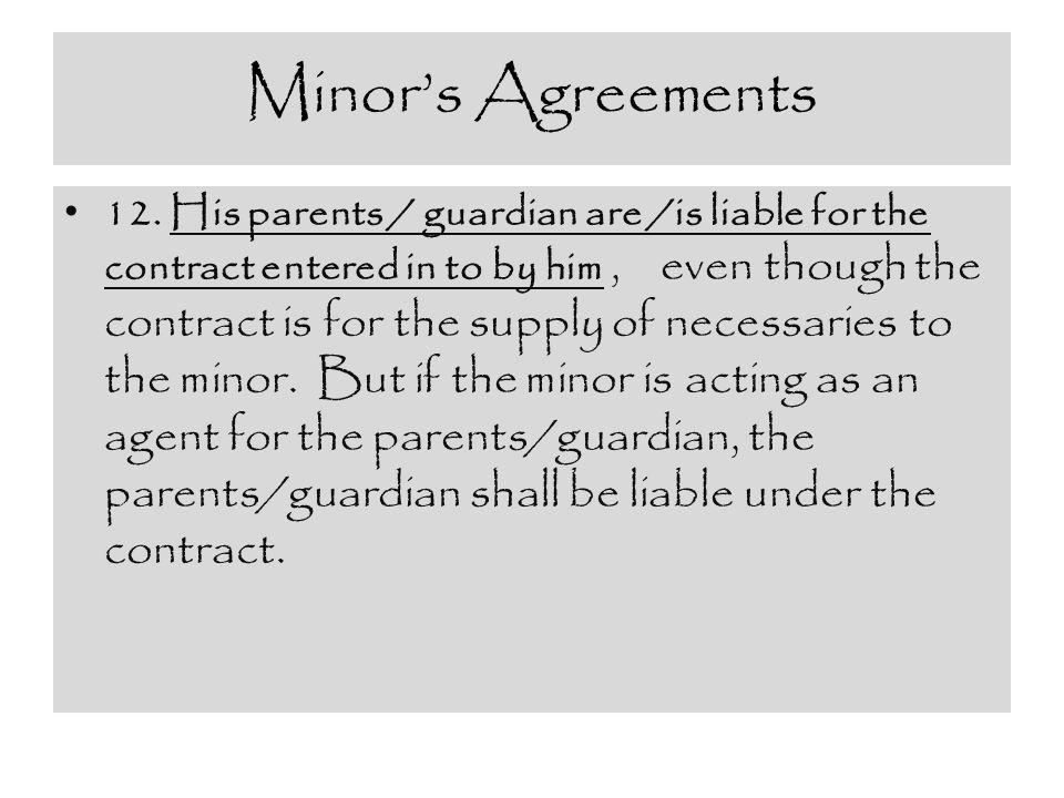 Minor's Agreements