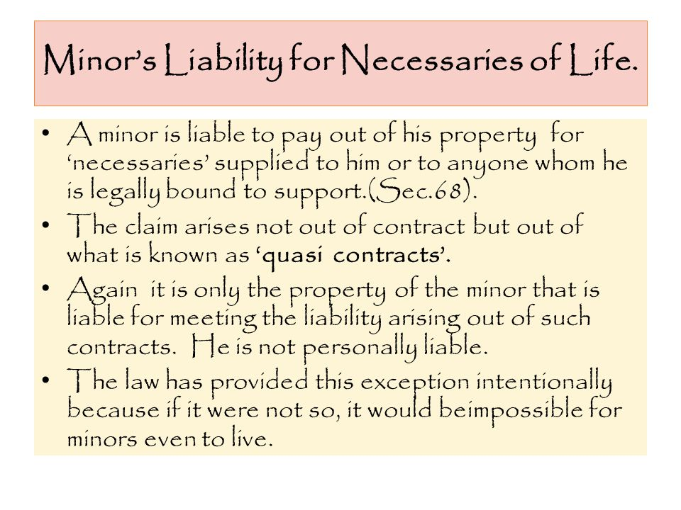 Minor's Liability for Necessaries of Life.