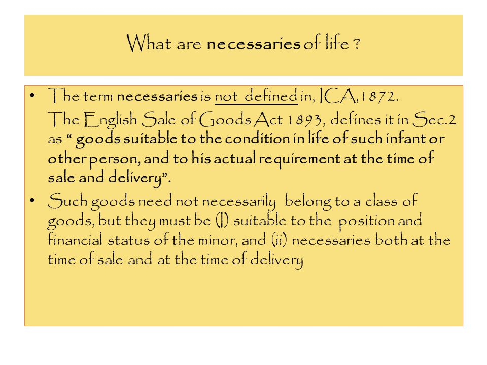 What are necessaries of life