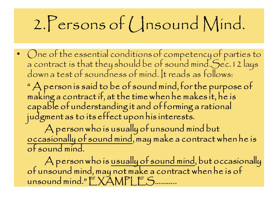 2.Persons of Unsound Mind.