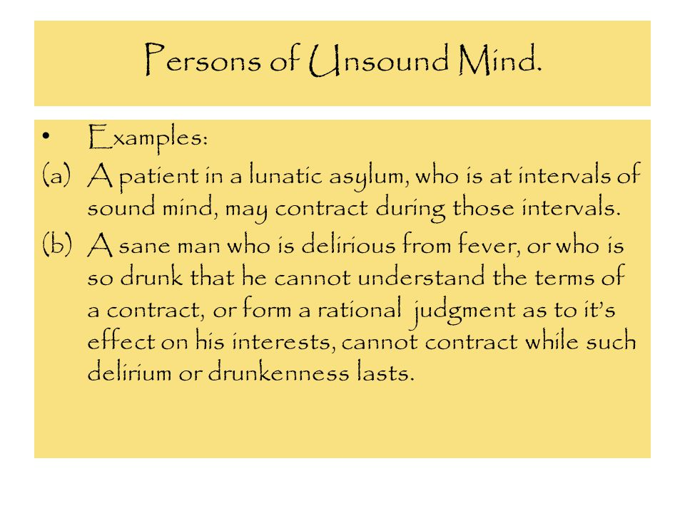 Persons of Unsound Mind.