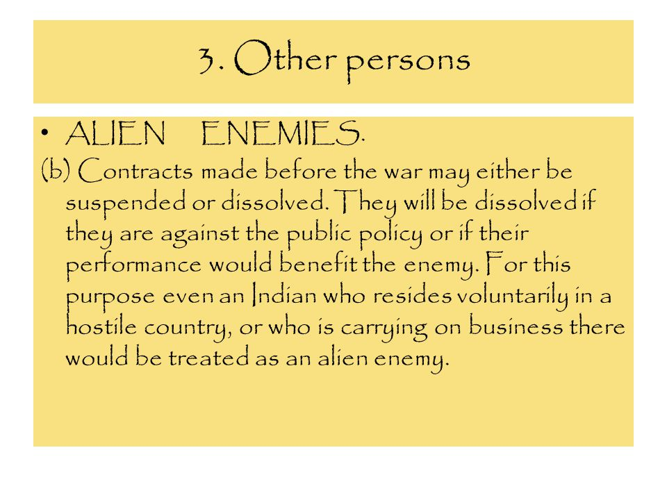 3. Other persons ALIEN ENEMIES.