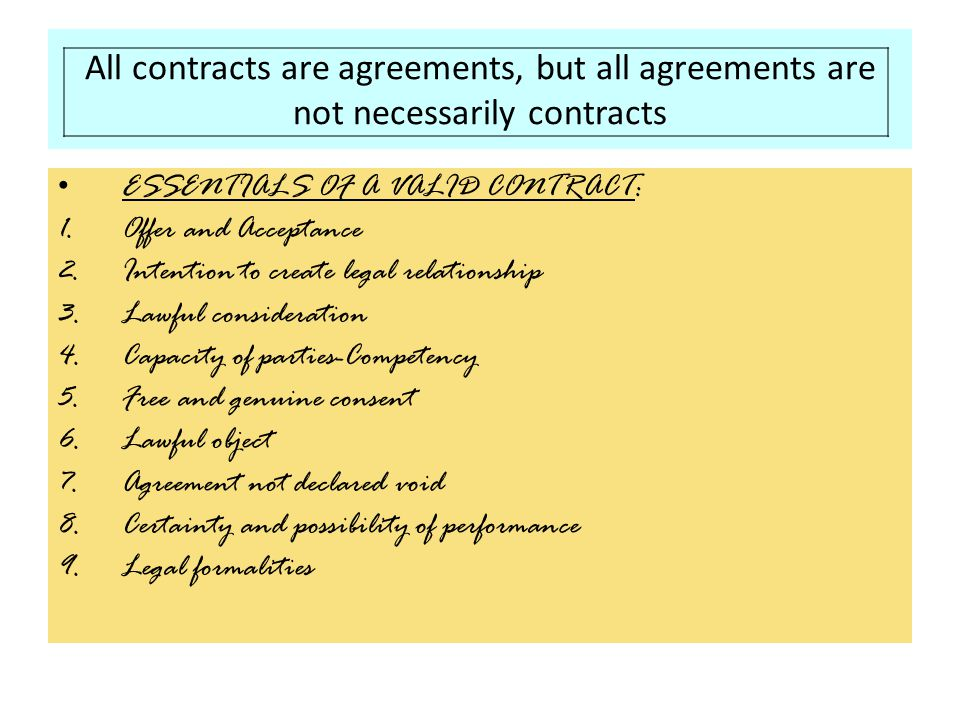 All contracts are agreements, but all agreements are not necessarily contracts
