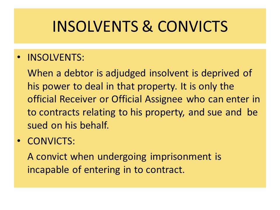 INSOLVENTS & CONVICTS INSOLVENTS: