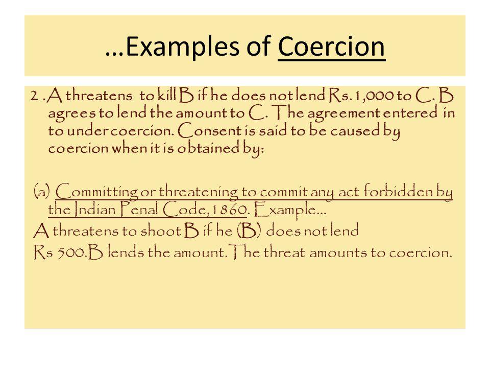 …Examples of Coercion