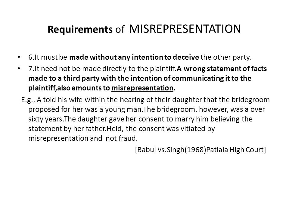 Requirements of MISREPRESENTATION