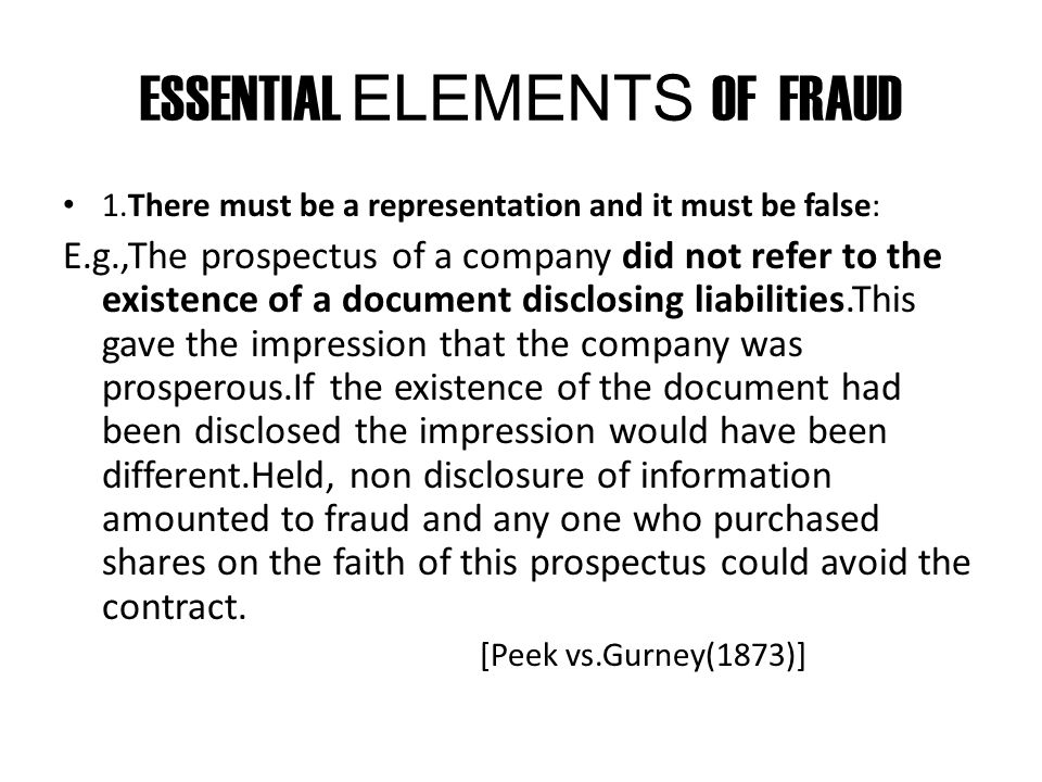 ESSENTIAL ELEMENTS OF FRAUD