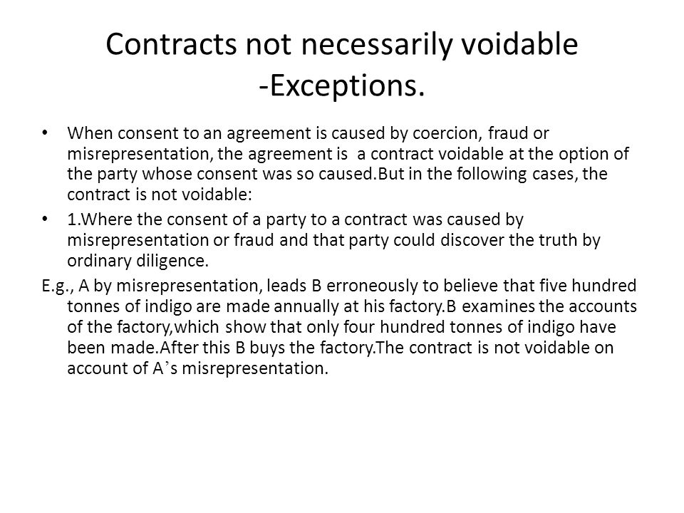 Contracts not necessarily voidable -Exceptions.