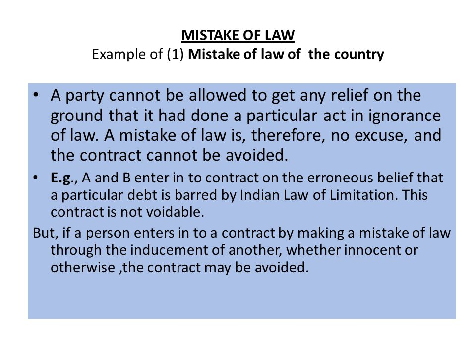 MISTAKE OF LAW Example of (1) Mistake of law of the country