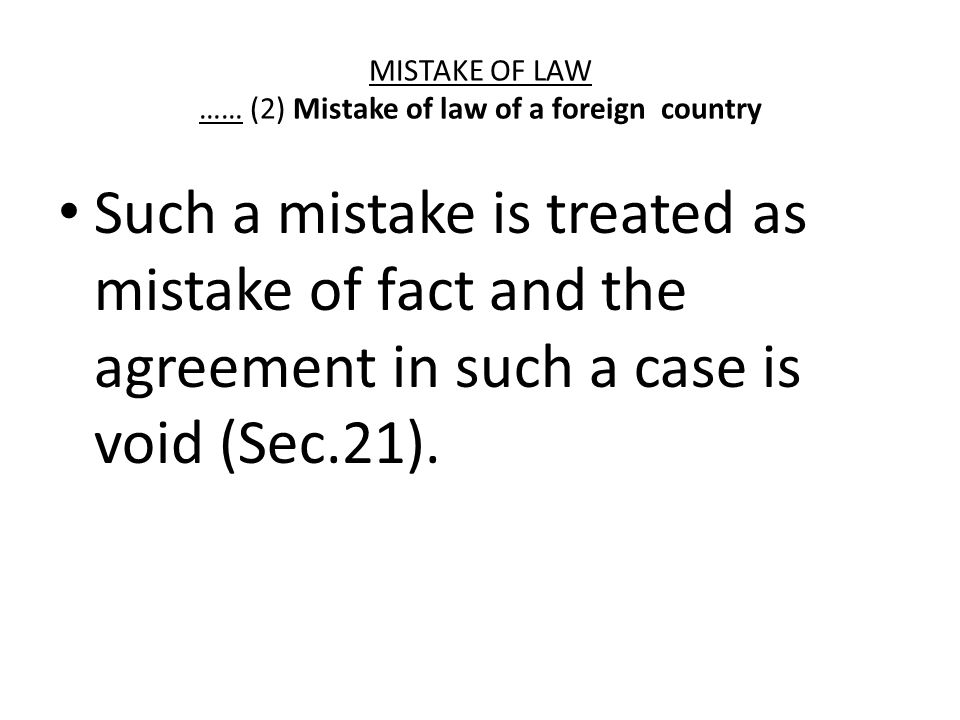 MISTAKE OF LAW …… (2) Mistake of law of a foreign country