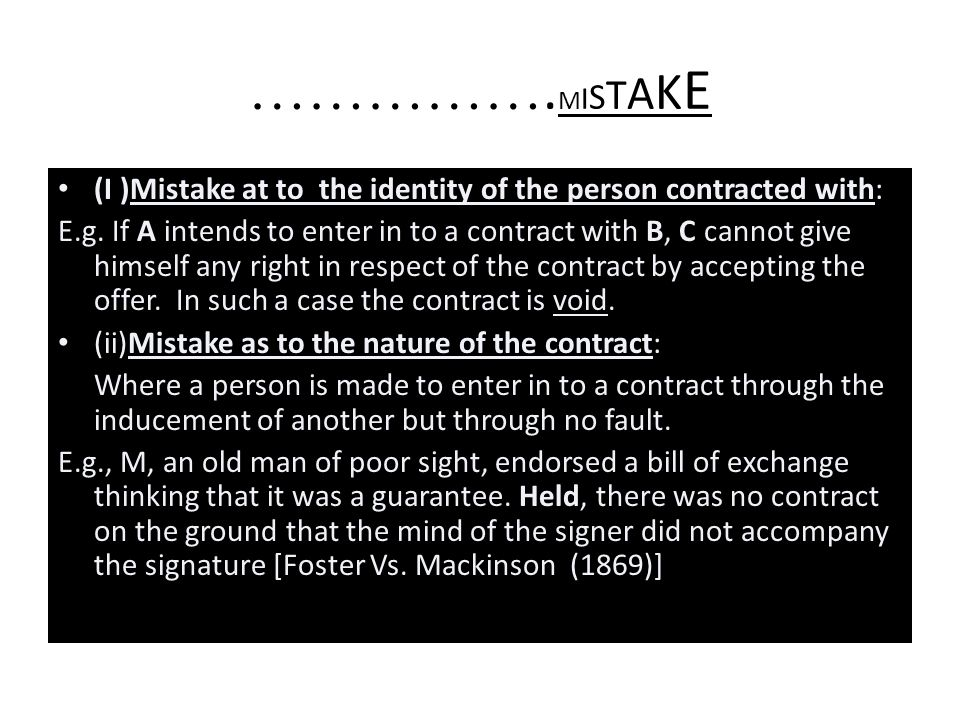 …………….MISTAKE (I )Mistake at to the identity of the person contracted with: