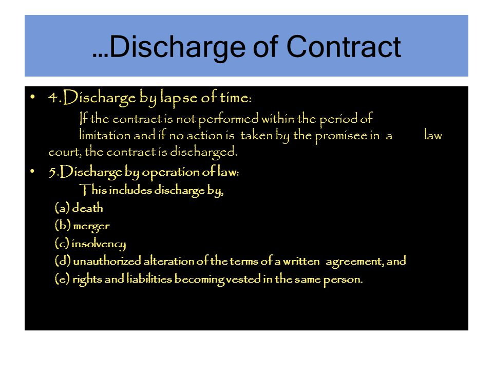 …Discharge of Contract