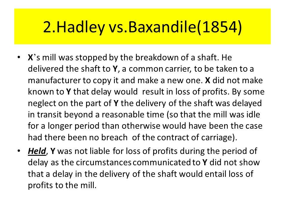 2.Hadley vs.Baxandile(1854)