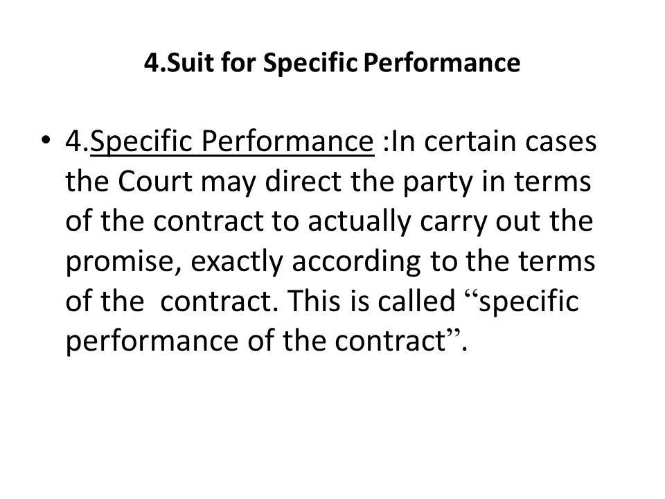 4.Suit for Specific Performance
