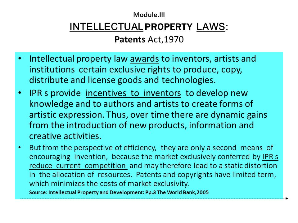 Module.III INTELLECTUAL PROPERTY LAWS: Patents Act,1970