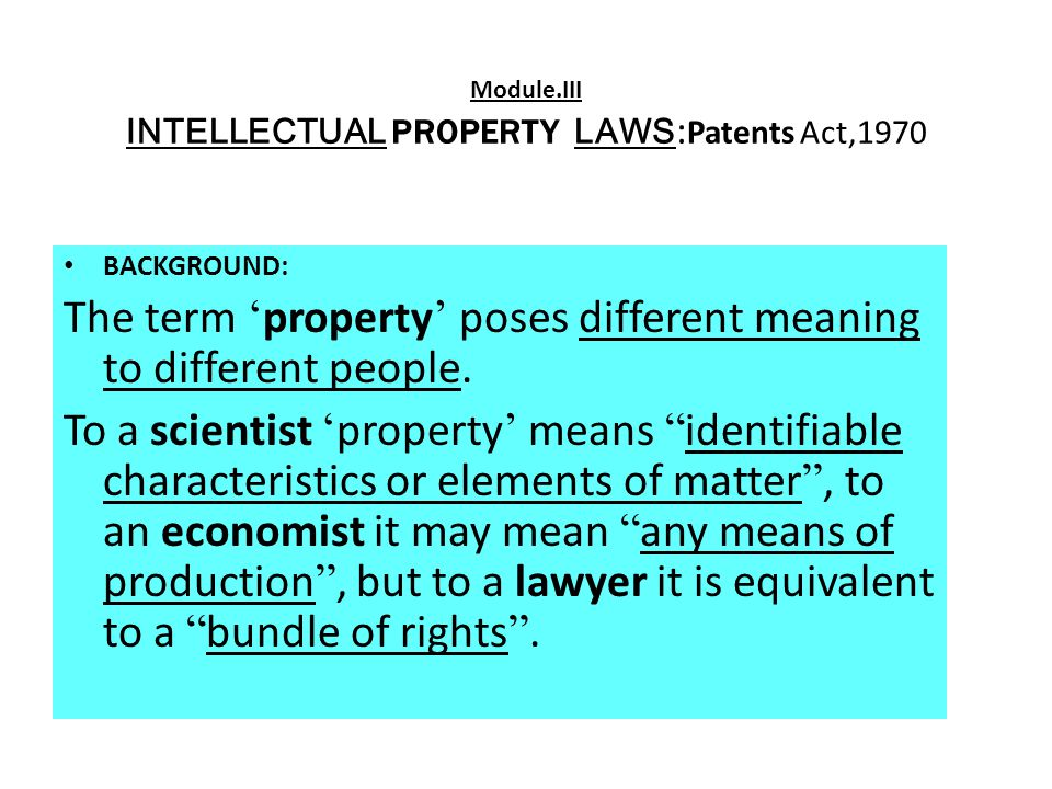 Module.III INTELLECTUAL PROPERTY LAWS:Patents Act,1970