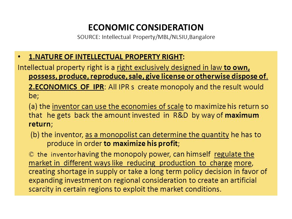 ECONOMIC CONSIDERATION SOURCE: Intellectual Property/MBL/NLSIU,Bangalore
