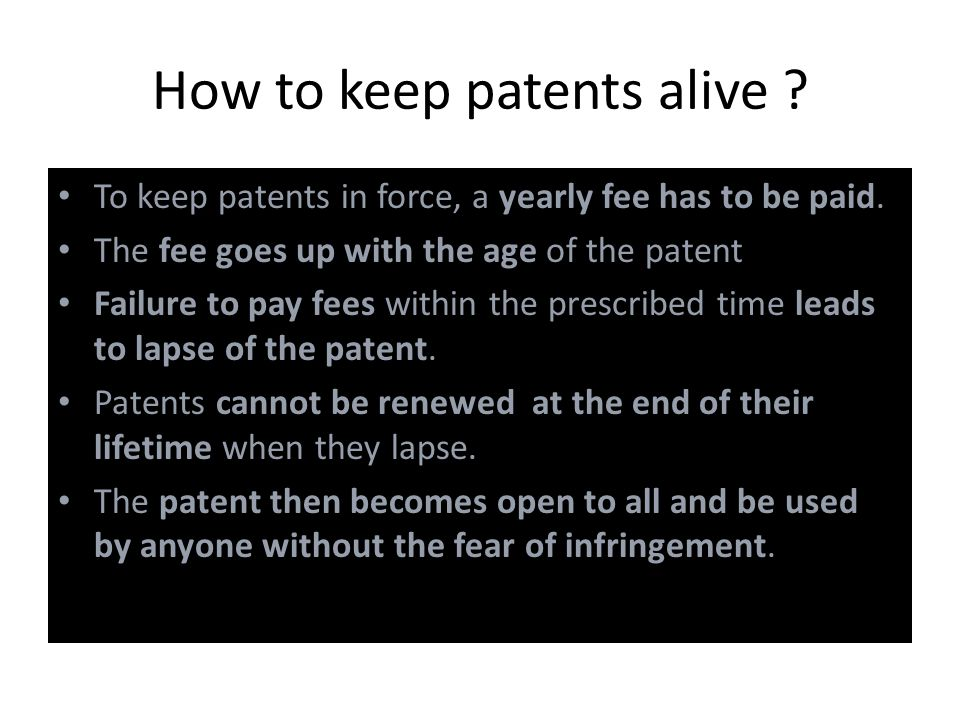 How to keep patents alive