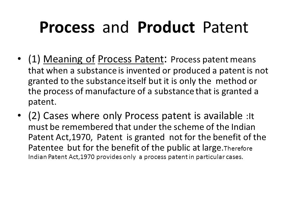 Process and Product Patent