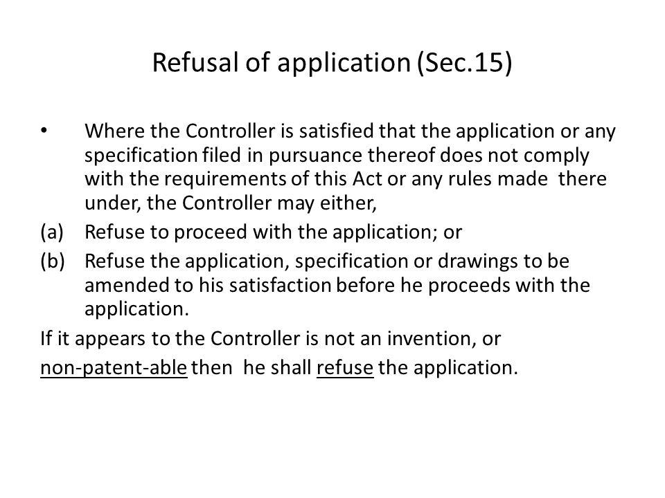 Refusal of application (Sec.15)