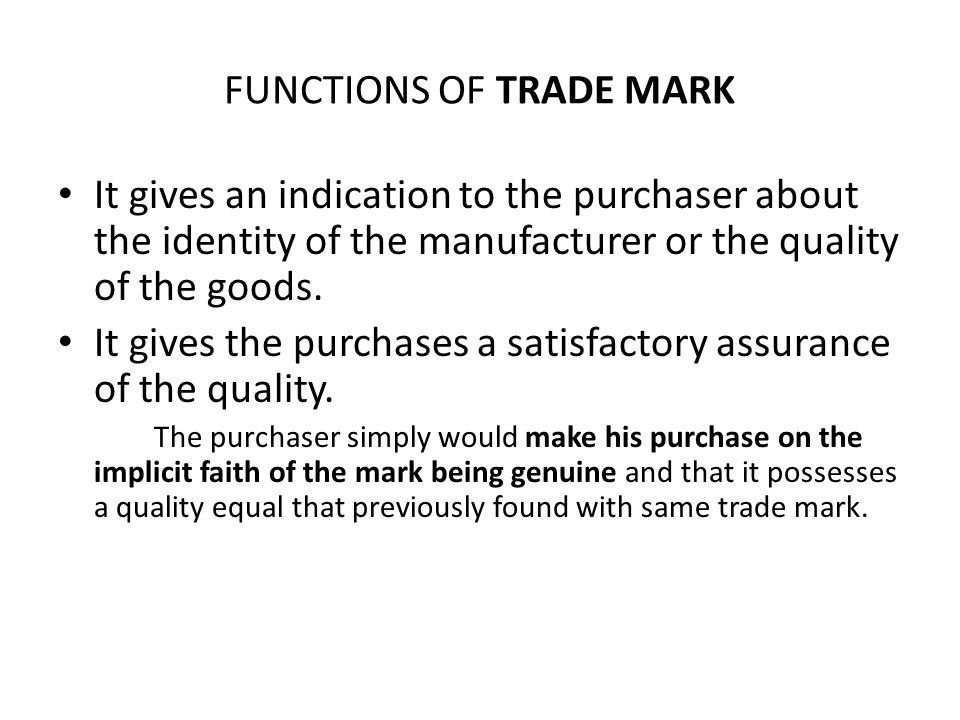 FUNCTIONS OF TRADE MARK