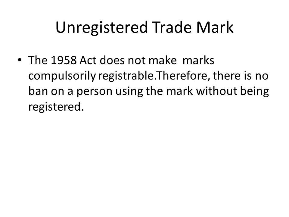 Unregistered Trade Mark