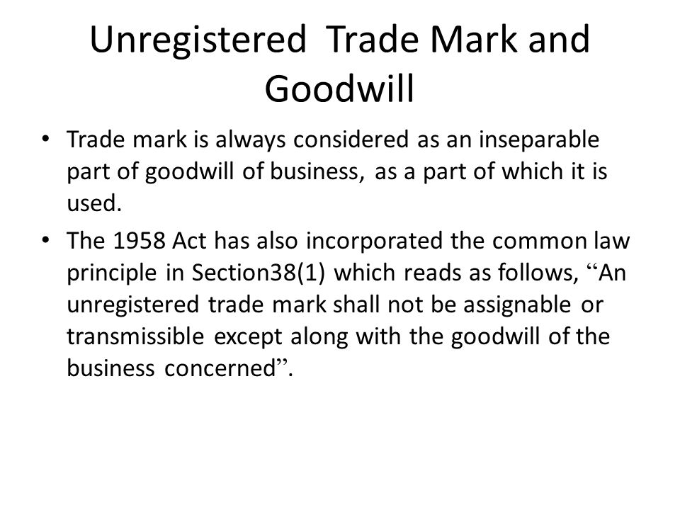 Unregistered Trade Mark and Goodwill