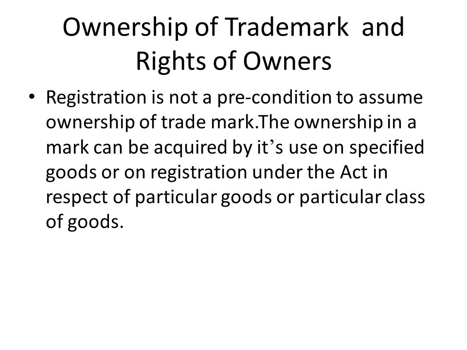 Ownership of Trademark and Rights of Owners