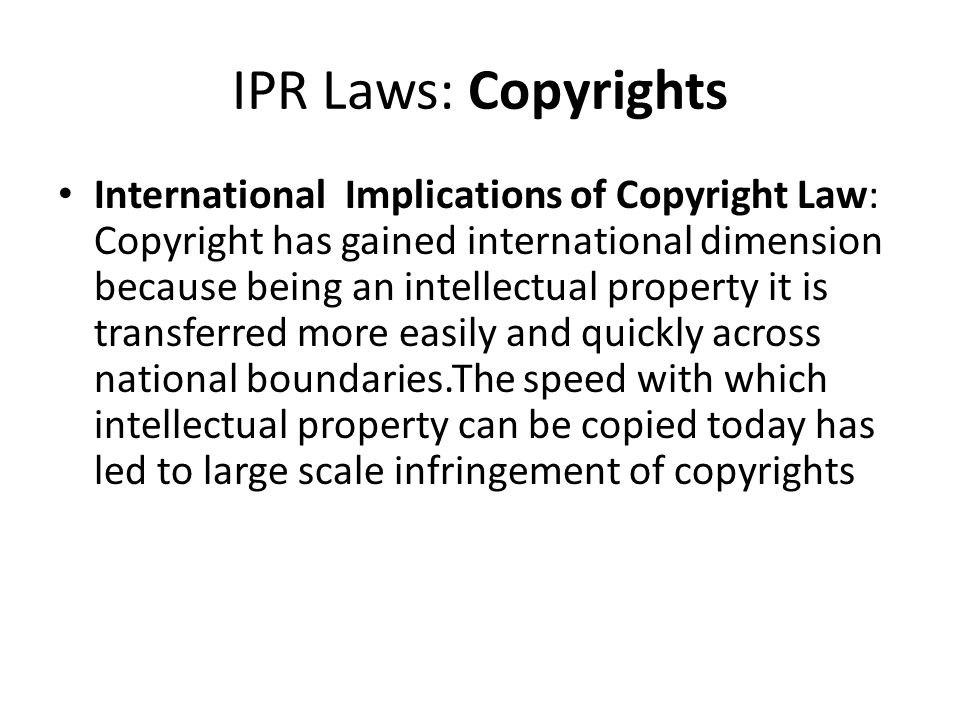 IPR Laws: Copyrights