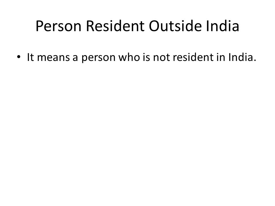 Person Resident Outside India