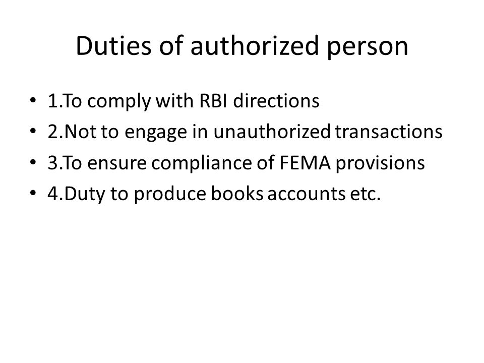 Duties of authorized person