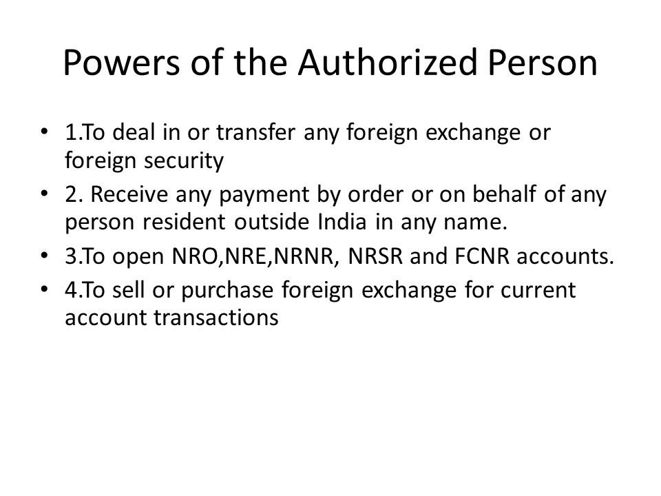 Powers of the Authorized Person