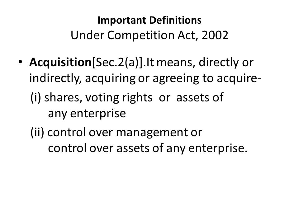 Important Definitions Under Competition Act, 2002