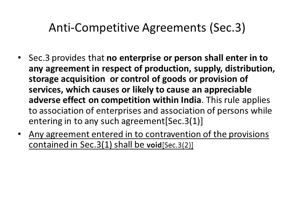 Anti-Competitive Agreements (Sec.3)