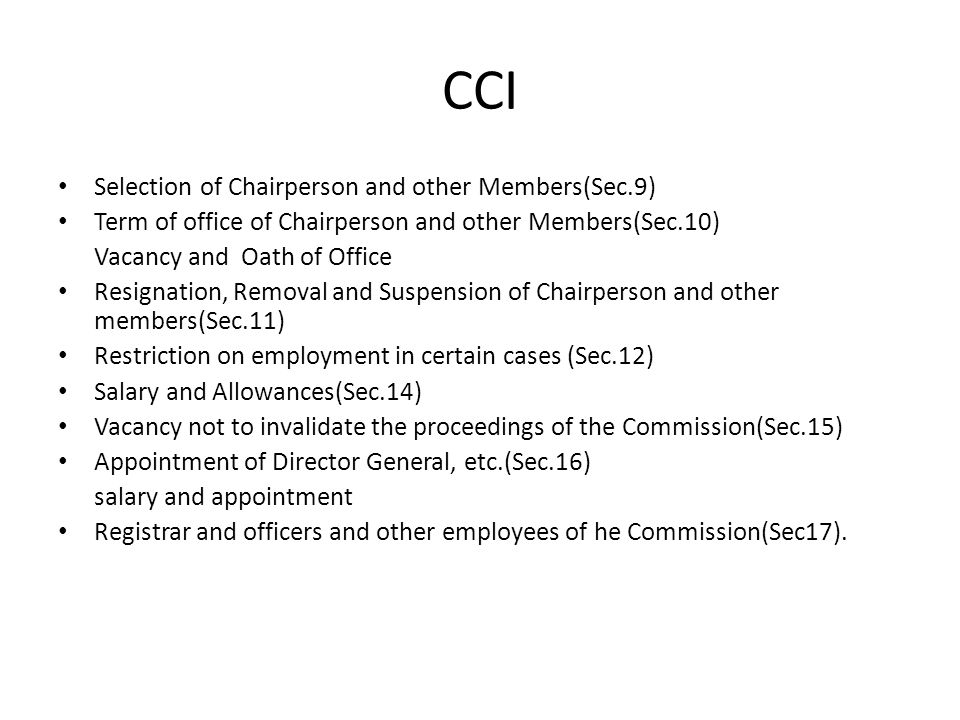 CCI Selection of Chairperson and other Members(Sec.9)