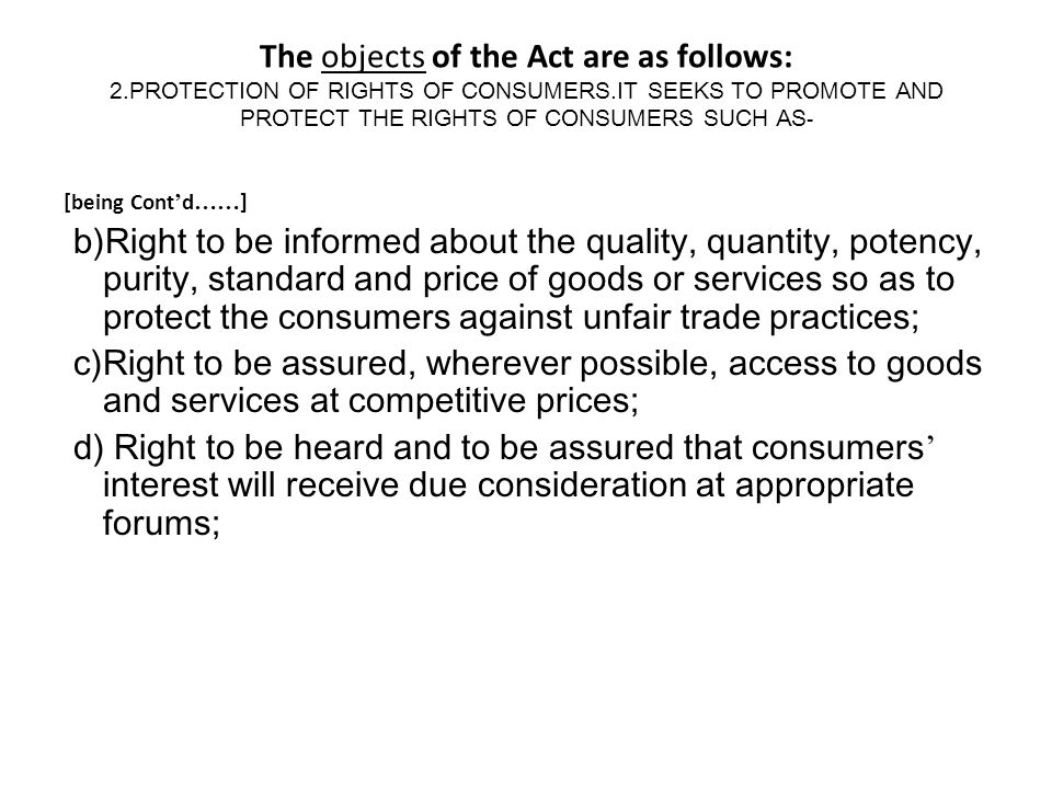 The objects of the Act are as follows: 2