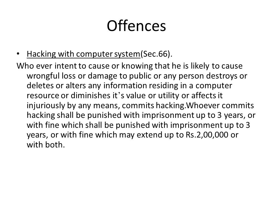 Offences Hacking with computer system(Sec.66).