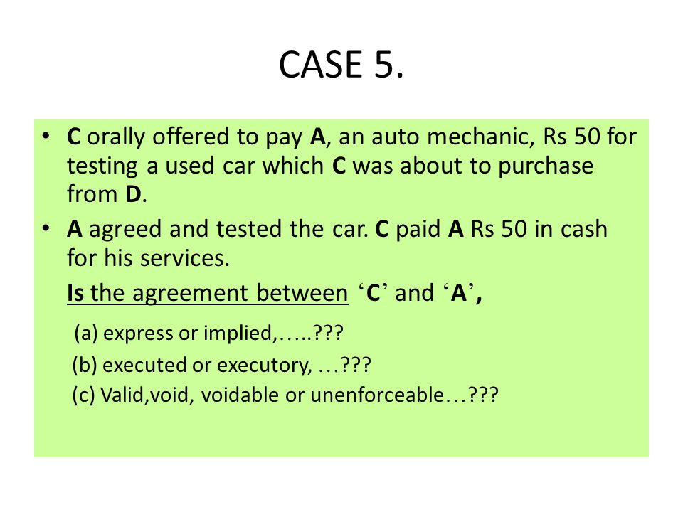 CASE 5. (a) express or implied,…..