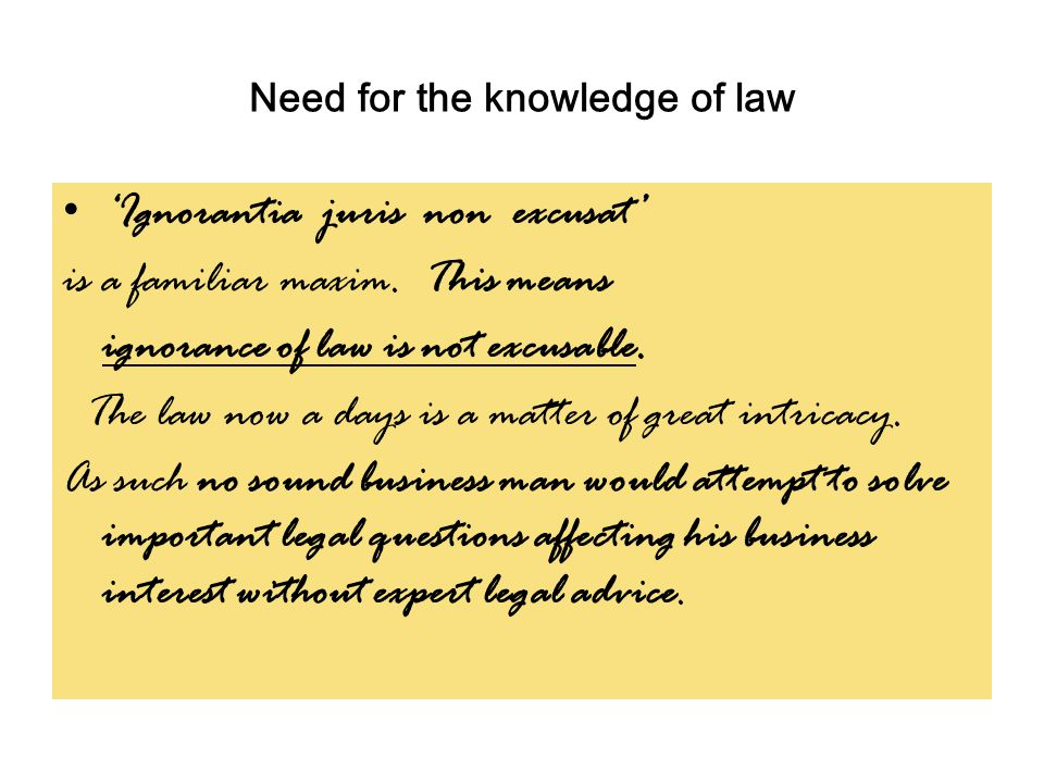 Need for the knowledge of law