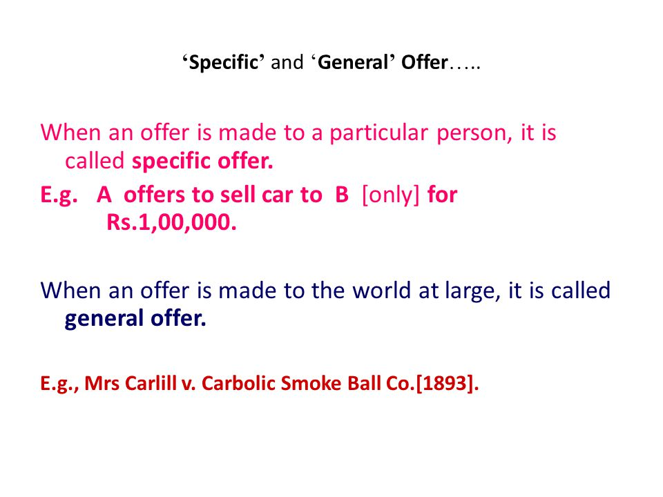 'Specific' and 'General' Offer…..