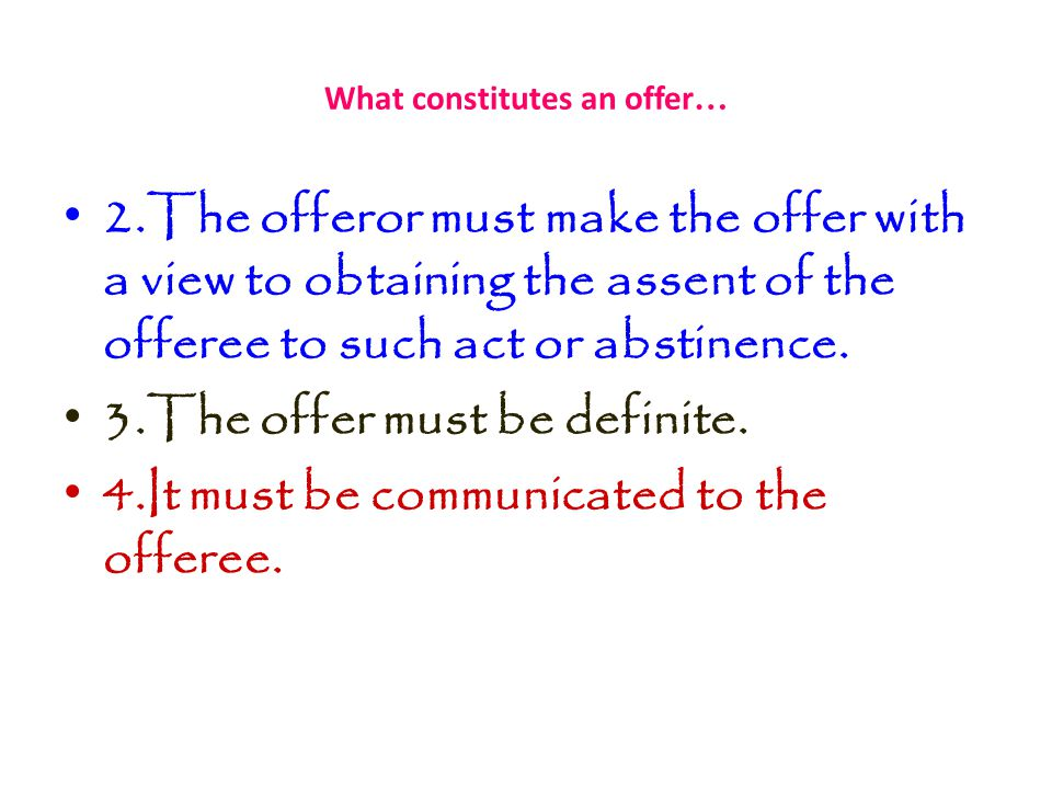 What constitutes an offer…