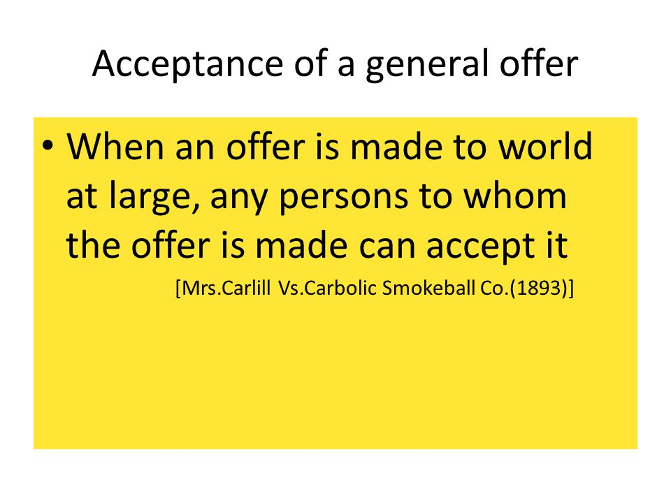 Acceptance of a general offer